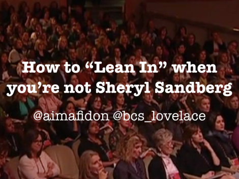 "How to ""Lean In"" when you're not Sheryl Sandberg - the student edition"